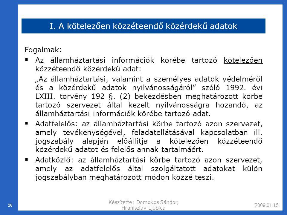2009.01.15.Készítette: Domokos Sándor, Hraniszláv Ljubica 26 I.