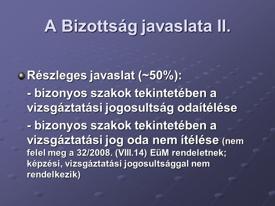 A Bizottság javaslata II.