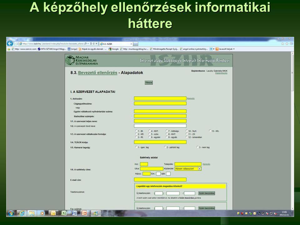 A képzőhely ellenőrzések informatikai háttere