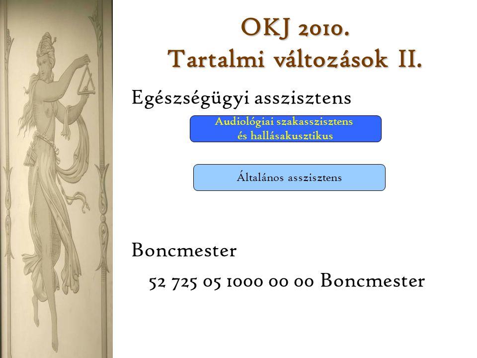 OKJ 2010.Tartalmi változások III.