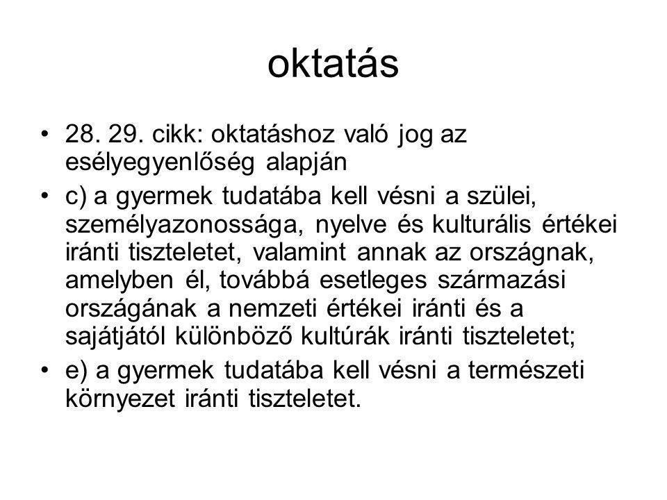 Magyar törvény a gyermekek jogairól A nemzetközi szabályozást követi - példák (6) A gyermeknek joga van ahhoz, hogy a médiában fejlettségének megfelelő, ismeretei bővítését segítő, a magyar nyelv és kultúra értékeit őrző műsorokhoz hozzáférjen, továbbá hogy védelmet élvezzen az olyan káros hatásokkal szemben, mint a gyűlöletkeltés, az erőszak és a pornográfia.16 7.