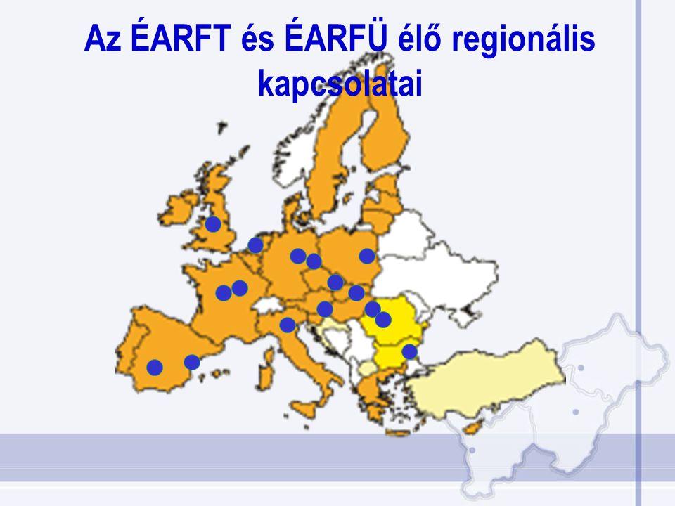 Az ÉARFT és ÉARFÜ élő regionális kapcsolatai