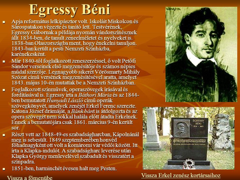 Egressy Béni Apja református lelkipásztor volt.