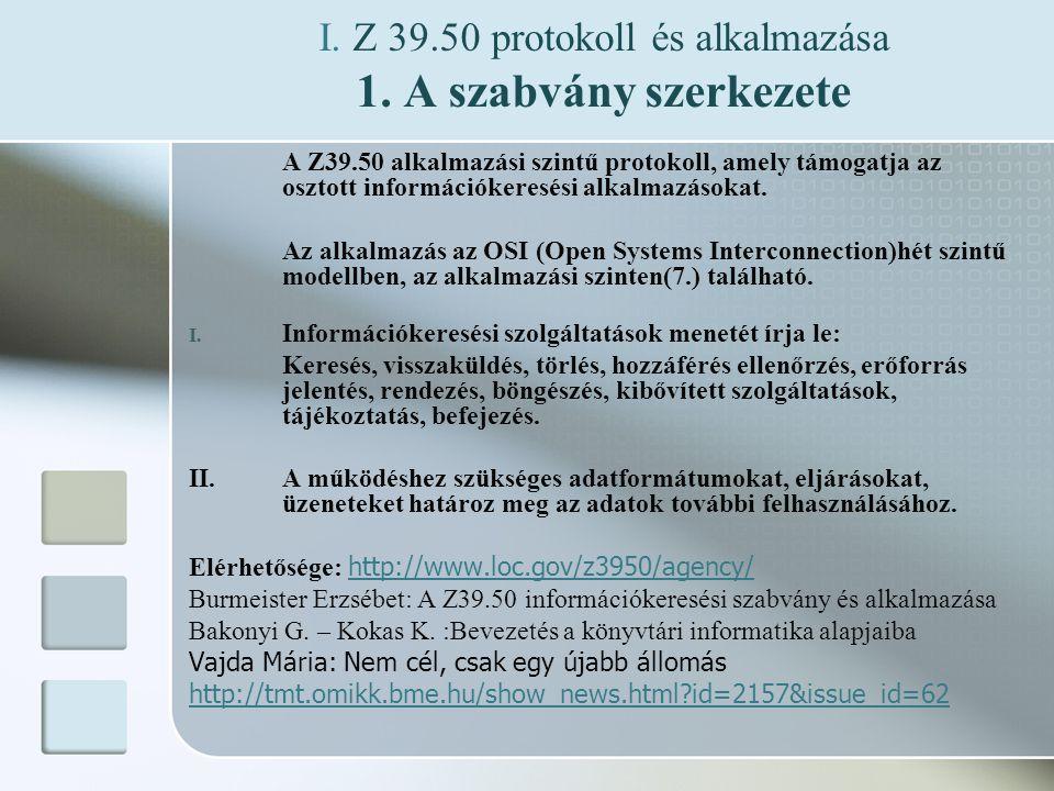 I.Z 39.50 protokoll és alkalmazása 1.