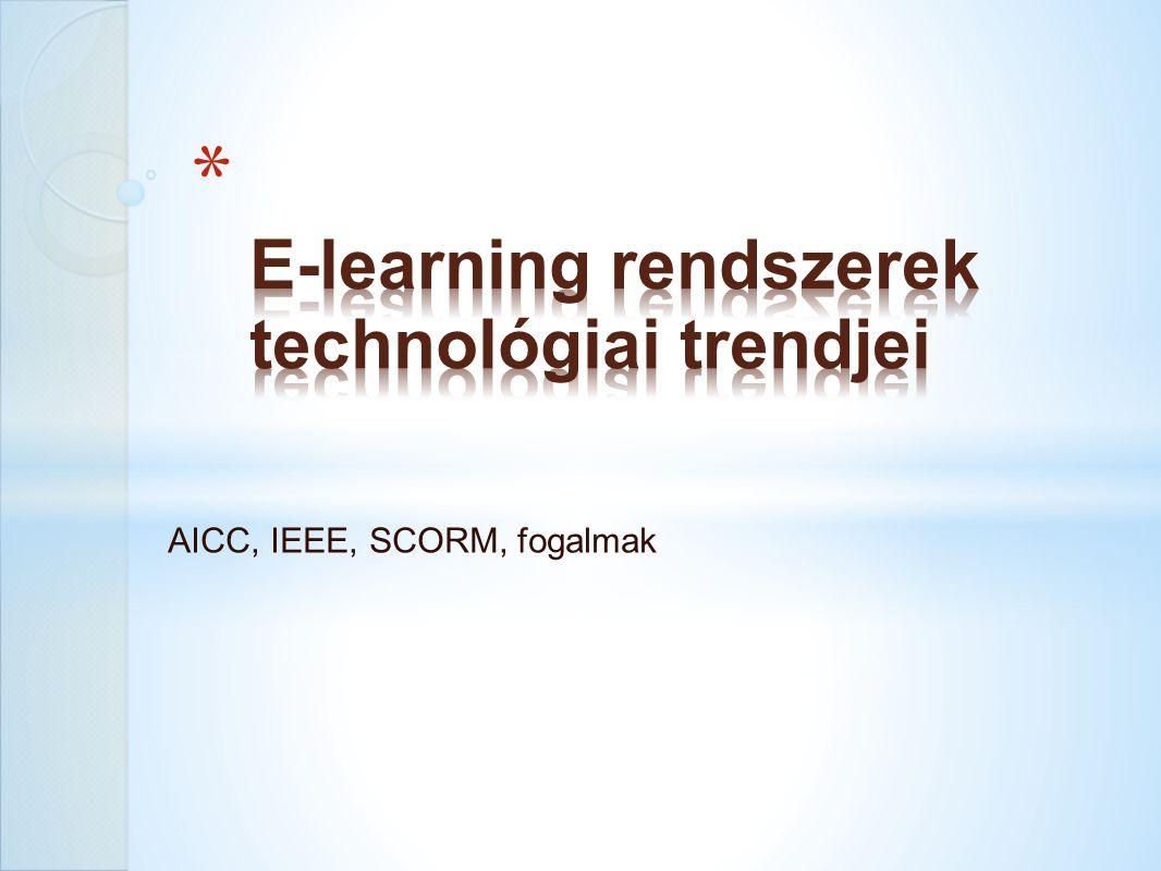 AICC, IEEE, SCORM, fogalmak