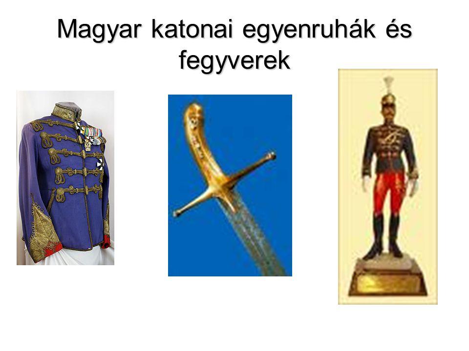 Magyar katonai egyenruhák és fegyverek