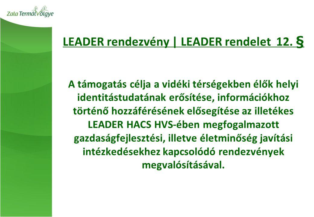LEADER rendezvény | LEADER rendelet 12.