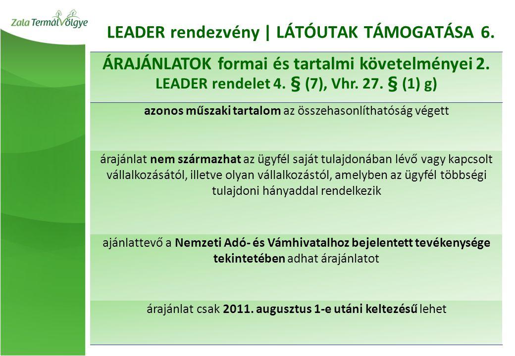 ÁRAJÁNLATOK formai és tartalmi követelményei 2. LEADER rendelet 4.