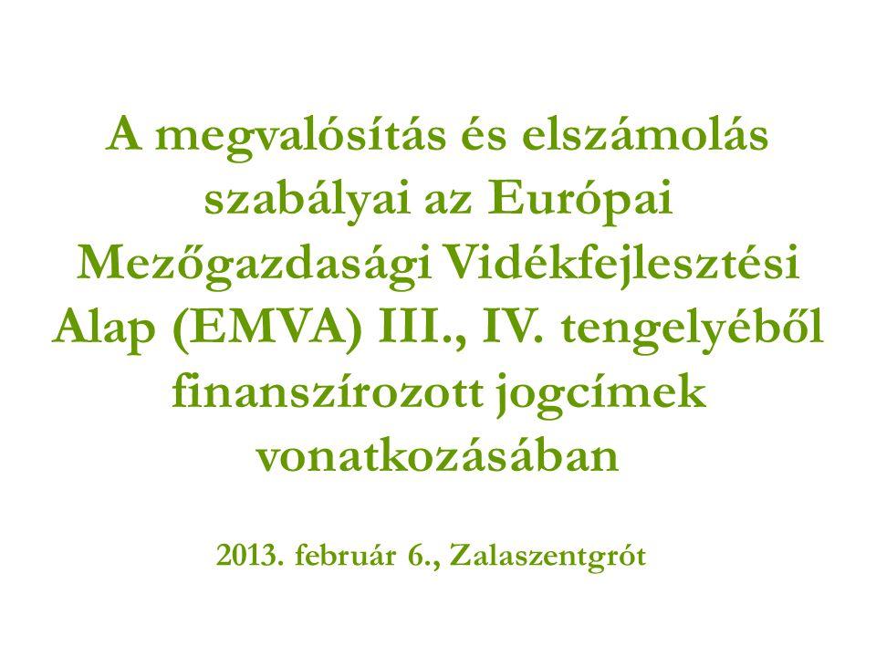 Megvalósítás ütemezésének szabályai A Vhr.2010. december 20.