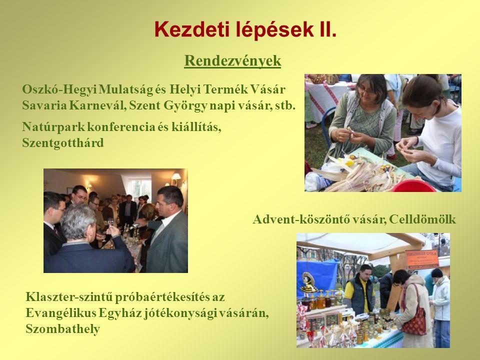 Rendezvények Oszkó-Hegyi Mulatság és Helyi Termék Vásár Savaria Karnevál, Szent György napi vásár, stb.