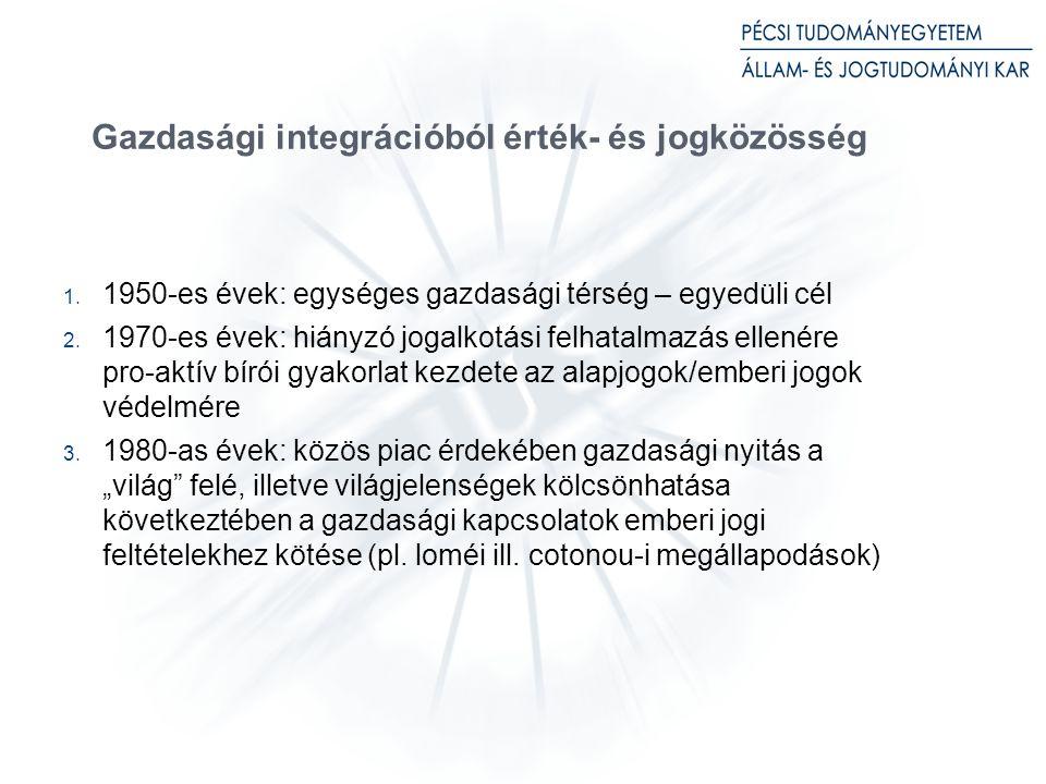 Gazdasági integrációból érték- és jogközösség 1.