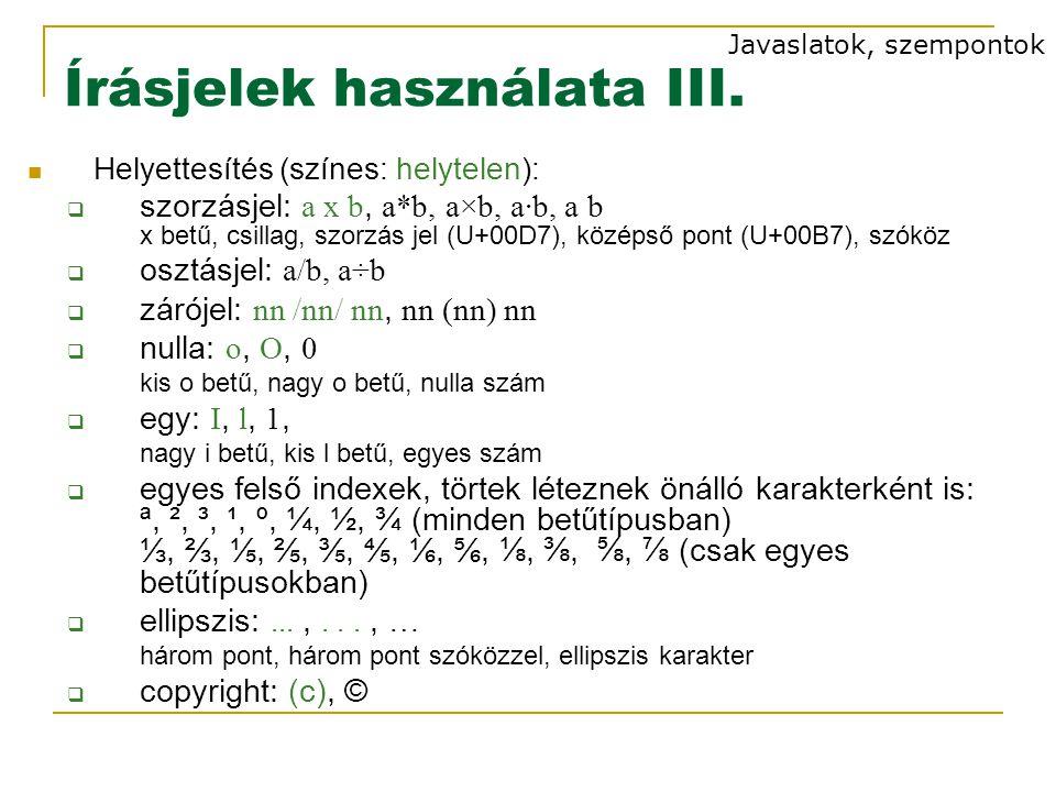 Írásjelek használata III.