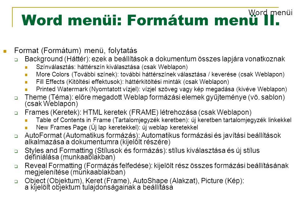 Word menüi: Formátum menü II.
