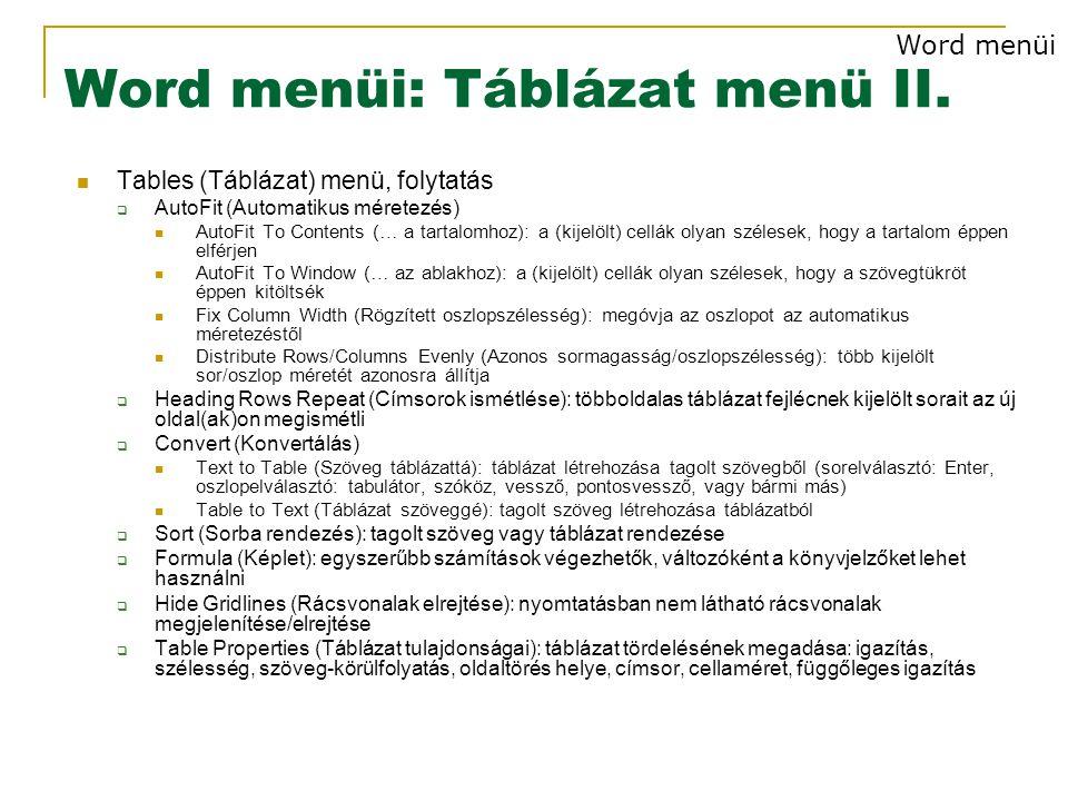 Word menüi: Táblázat menü II.