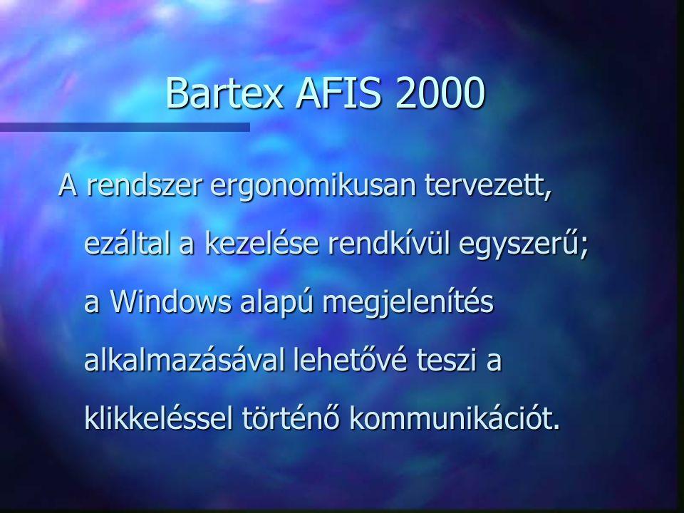 A rendszer ergonomikusan tervezett, ezáltal a kezelése rendkívül egyszerű; a Windows alapú megjelenítés alkalmazásával lehetővé teszi a klikkeléssel t