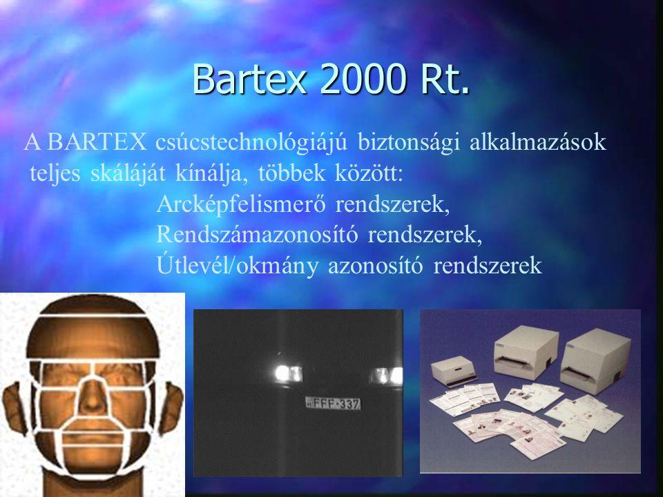 Referencia oldal A Bartex AFIS 2000 rendszert már több, mint egy éve alkalmazzák Magyarország egyik megyei rendőr-főkapitányságán.