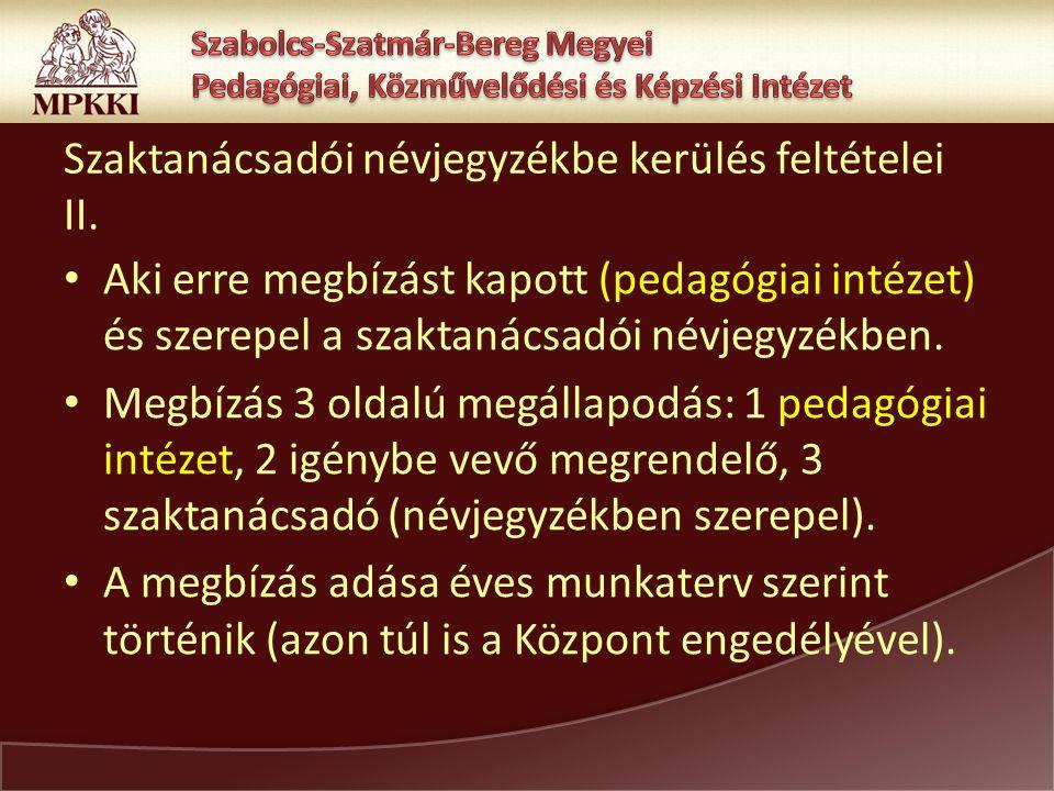 Szaktanácsadói névjegyzékbe kerülés feltételei II.