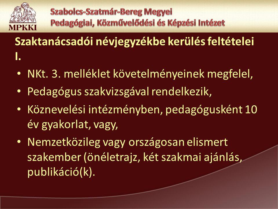 Szaktanácsadói névjegyzékbe kerülés feltételei I. NKt.