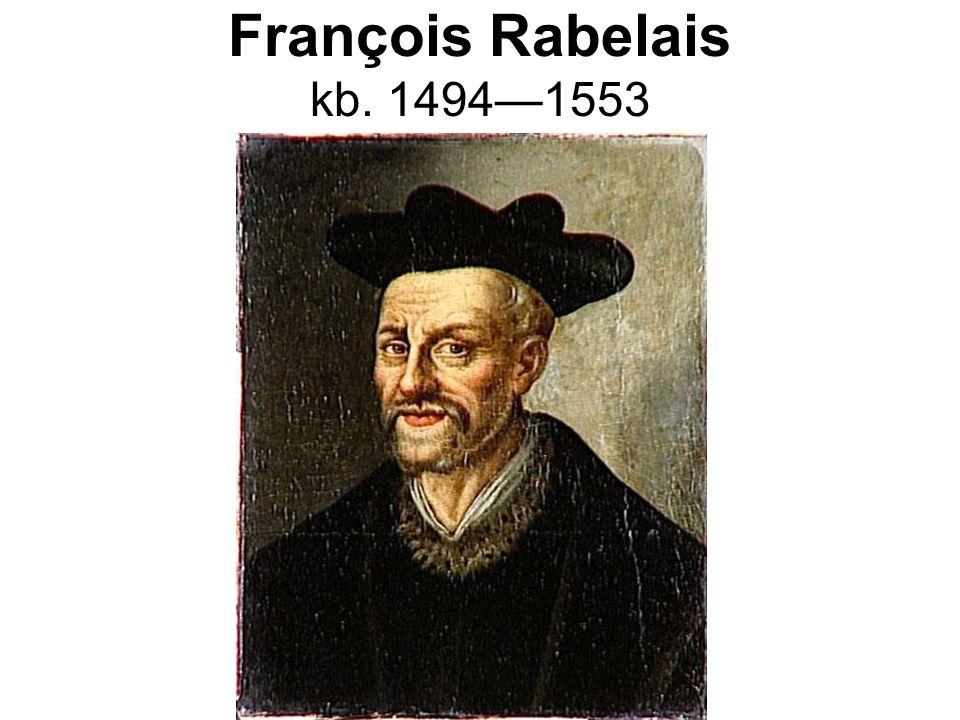 François Rabelais kb. 1494—1553