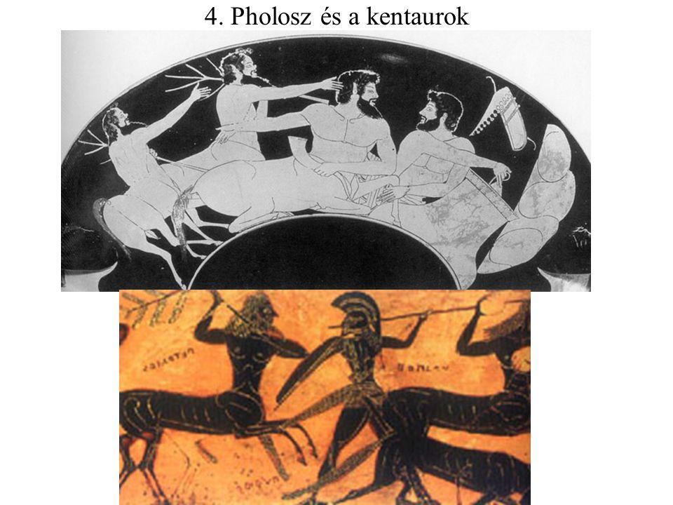 4. Pholosz és a kentaurok