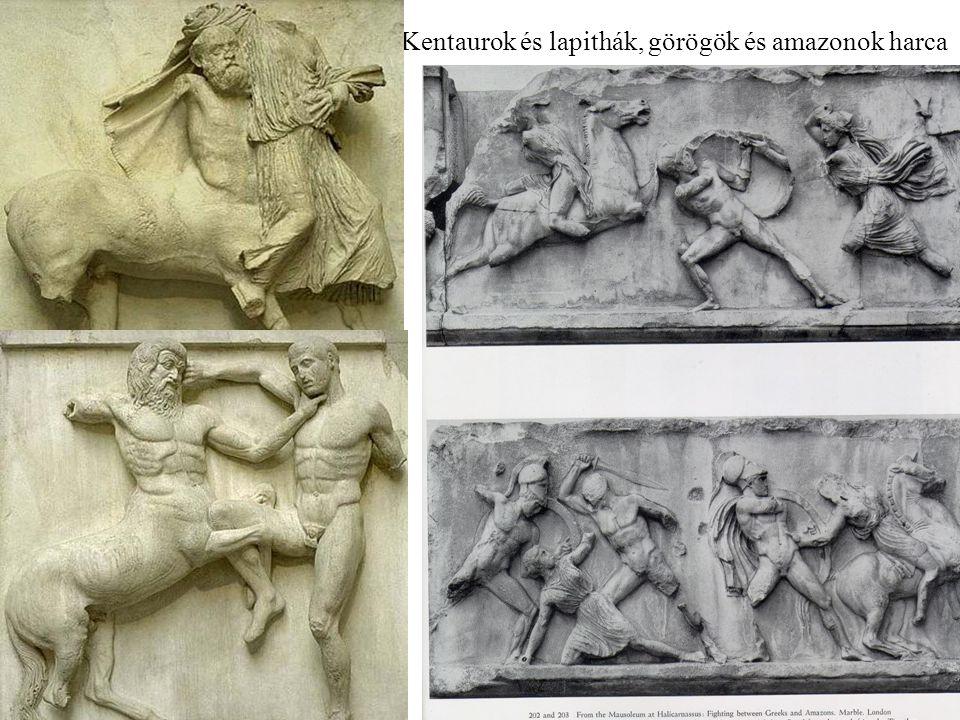 Kentaurok és lapithák, görögök és amazonok harca