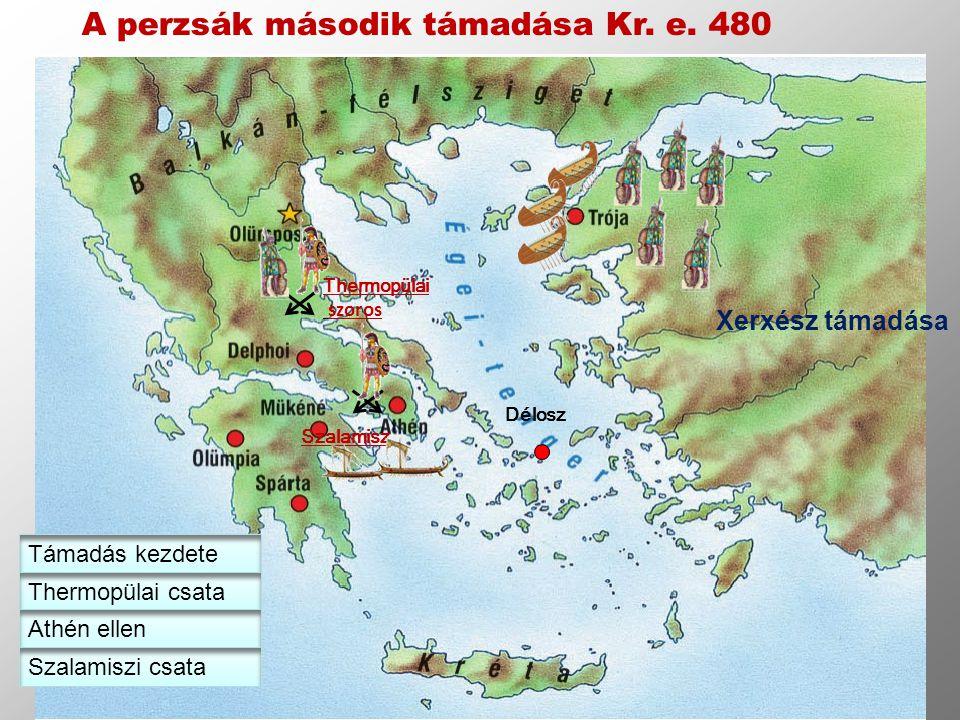 Thermopülai szoros Szalamisz Délosz A perzsák második támadása Kr. e. 480 Xerxész támadása Támadás kezdete Thermopülai csata Athén ellen Szalamiszi cs