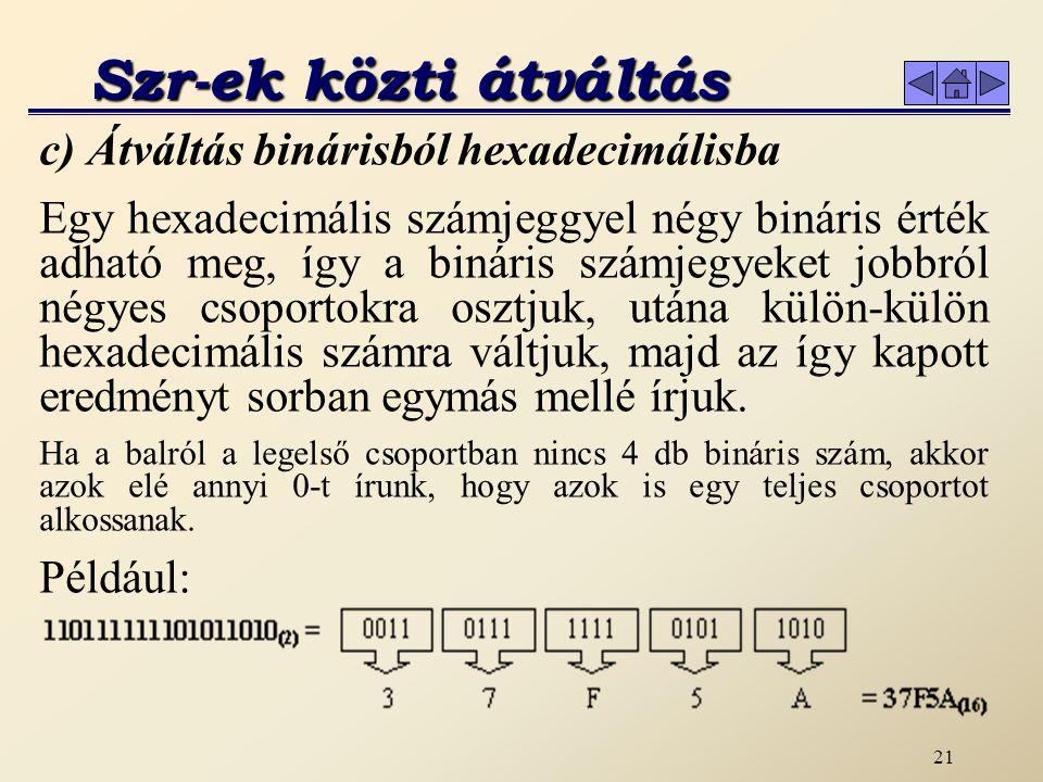 20 Az átváltáskor az együtthatókkal (0, 1, 2...