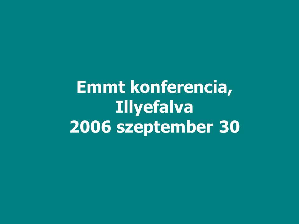 Emmt konferencia, Illyefalva 2006 szeptember 30