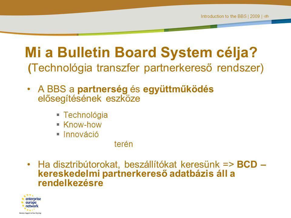 Introduction to the BBS   2009   ‹#› Mi « innovatív ».