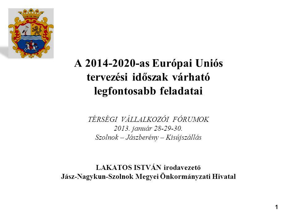 2  A 2014-2020-as időszak költségvetési keretei még nem alakultak ki  Magyarország mintegy 18 – 20,5 milliárd eurora számíthat a 7 év alatt  Döntés született, hogy az országnak jutó keret 60%-át közvetlen gazdaságfejlesztésre kell fordítani  A keret legalább 10%-a a megyei önkormányzatok hatáskörébe kerül