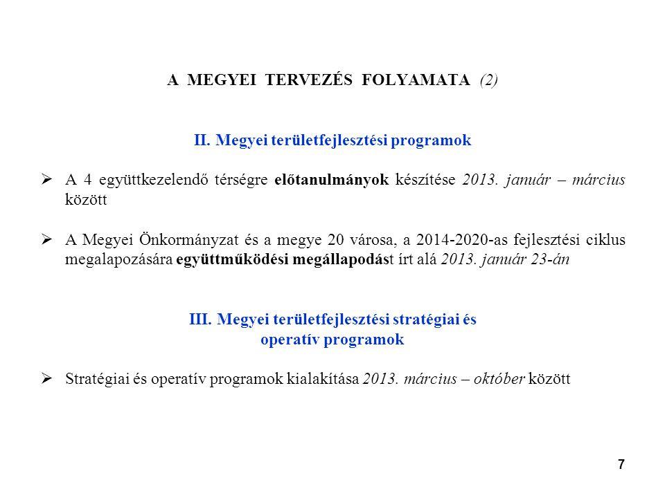 7 A MEGYEI TERVEZÉS FOLYAMATA (2) II.