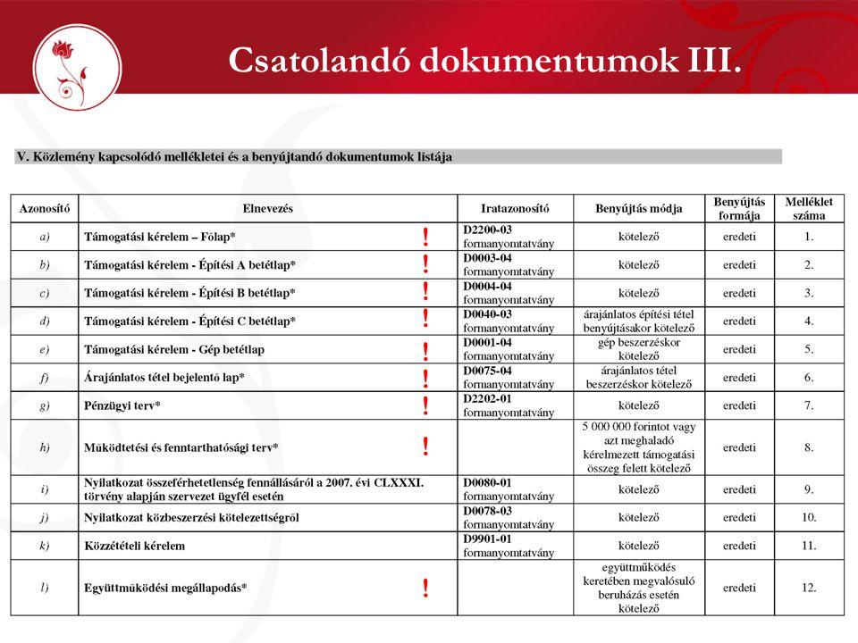 Csatolandó dokumentumok III. ! ! ! ! ! ! ! ! !