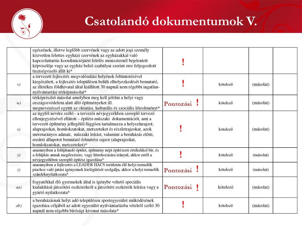 Csatolandó dokumentumok V. Pontozási ! ! ! ! ! ! ! !