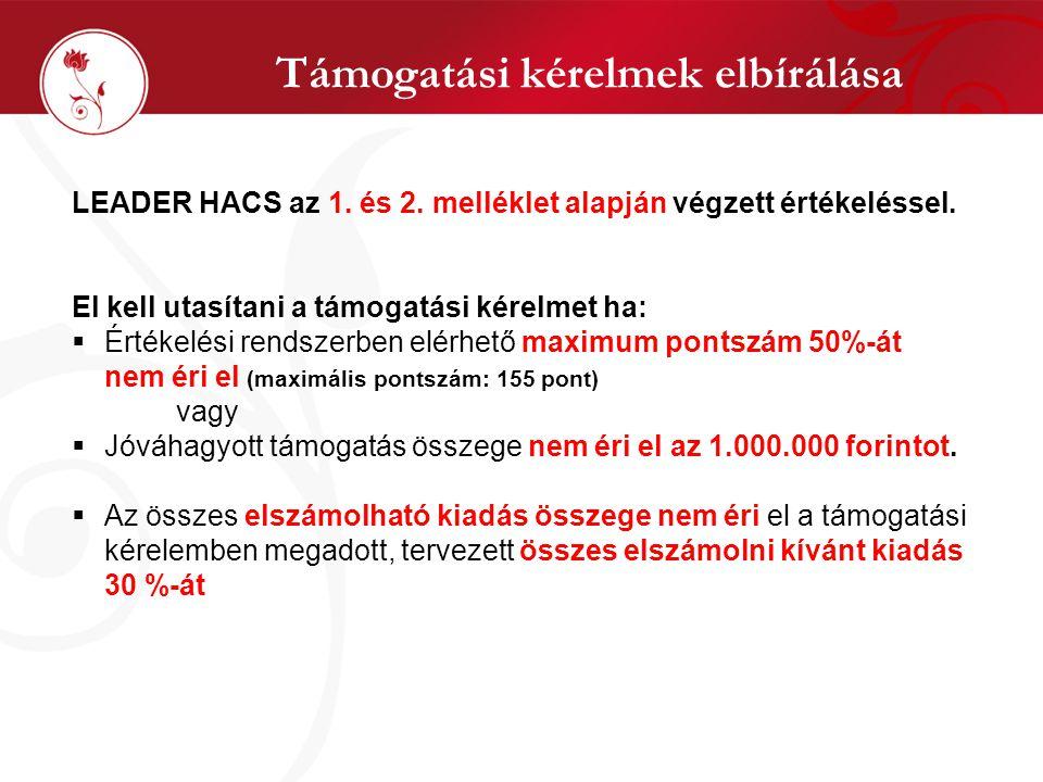 Támogatási kérelmek elbírálása LEADER HACS az 1. és 2.