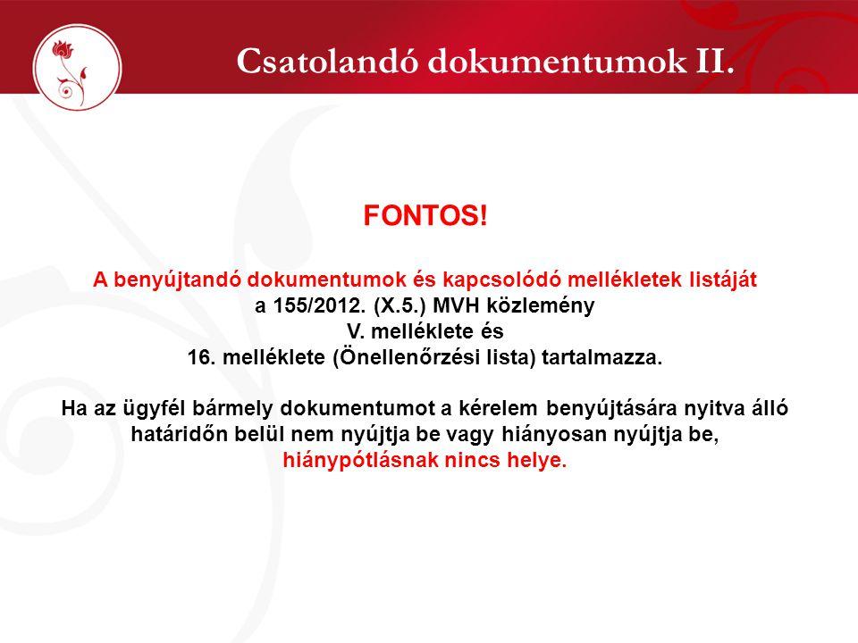Csatolandó dokumentumok II. FONTOS.