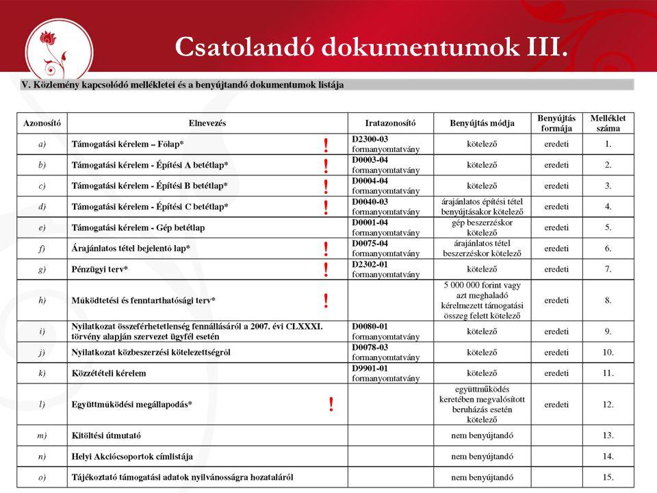 Csatolandó dokumentumok III. ! ! ! ! ! ! ! !