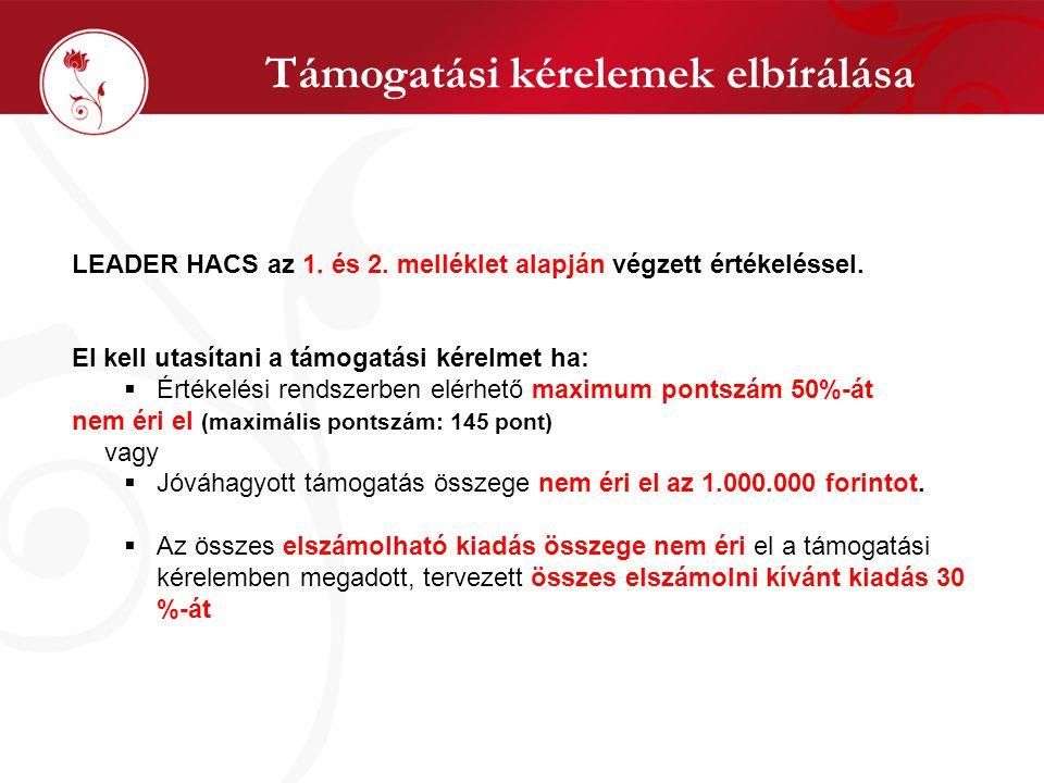 Támogatási kérelemek elbírálása LEADER HACS az 1. és 2.