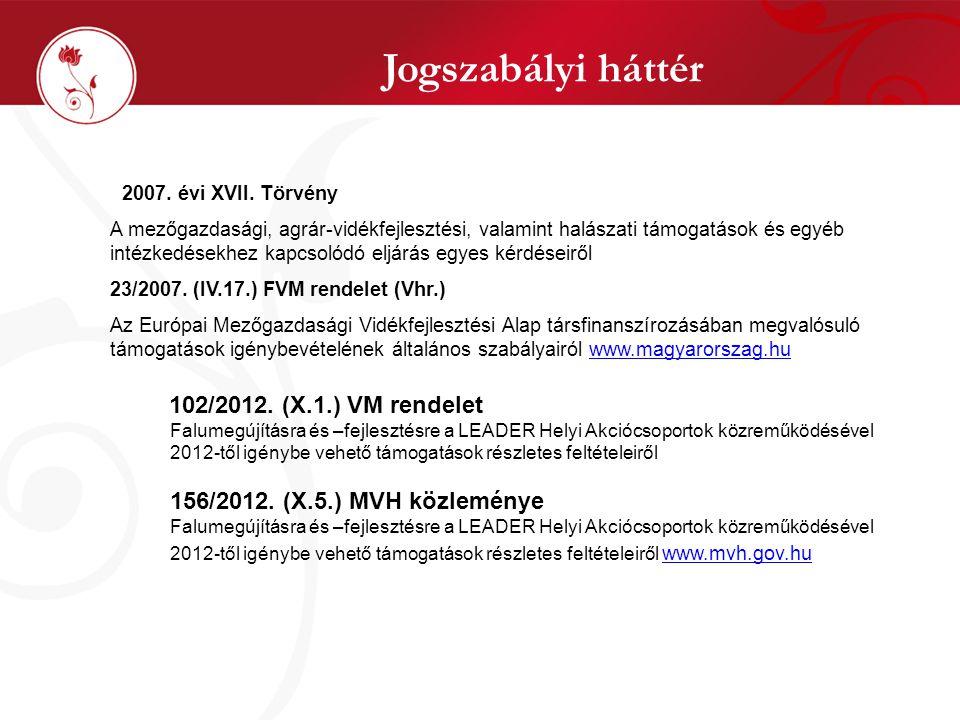 Jogszabályi háttér 2007. évi XVII.