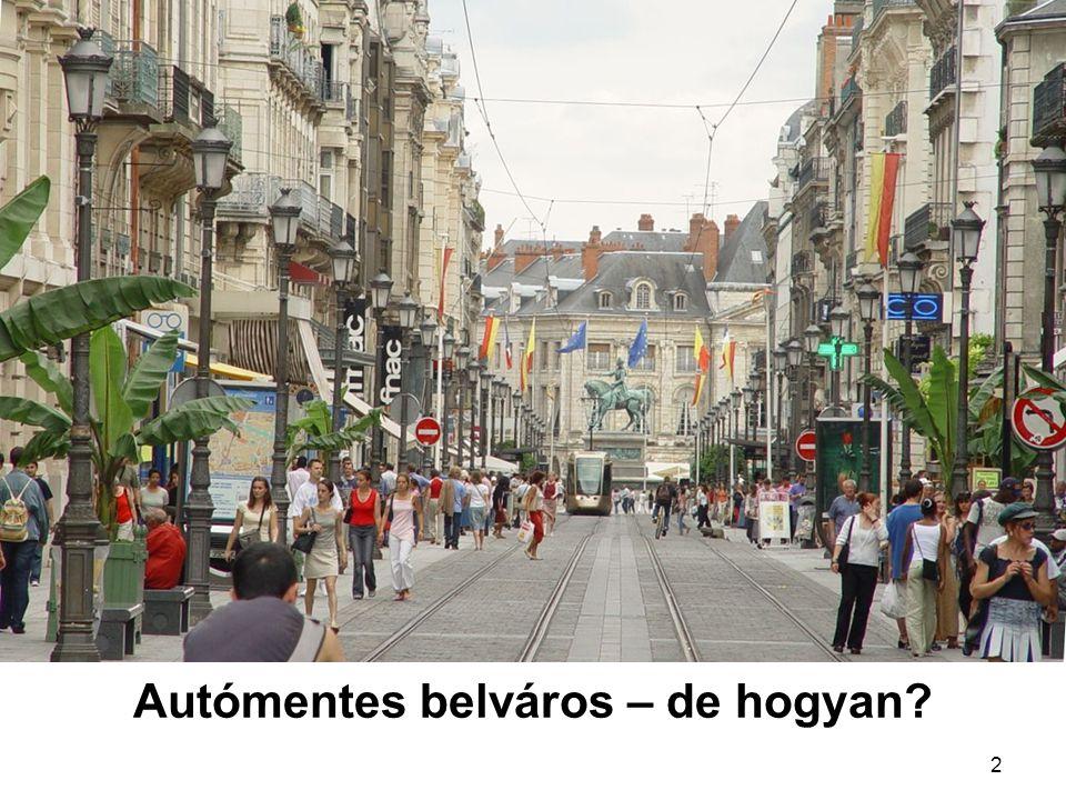 2 Autómentes belváros – de hogyan?