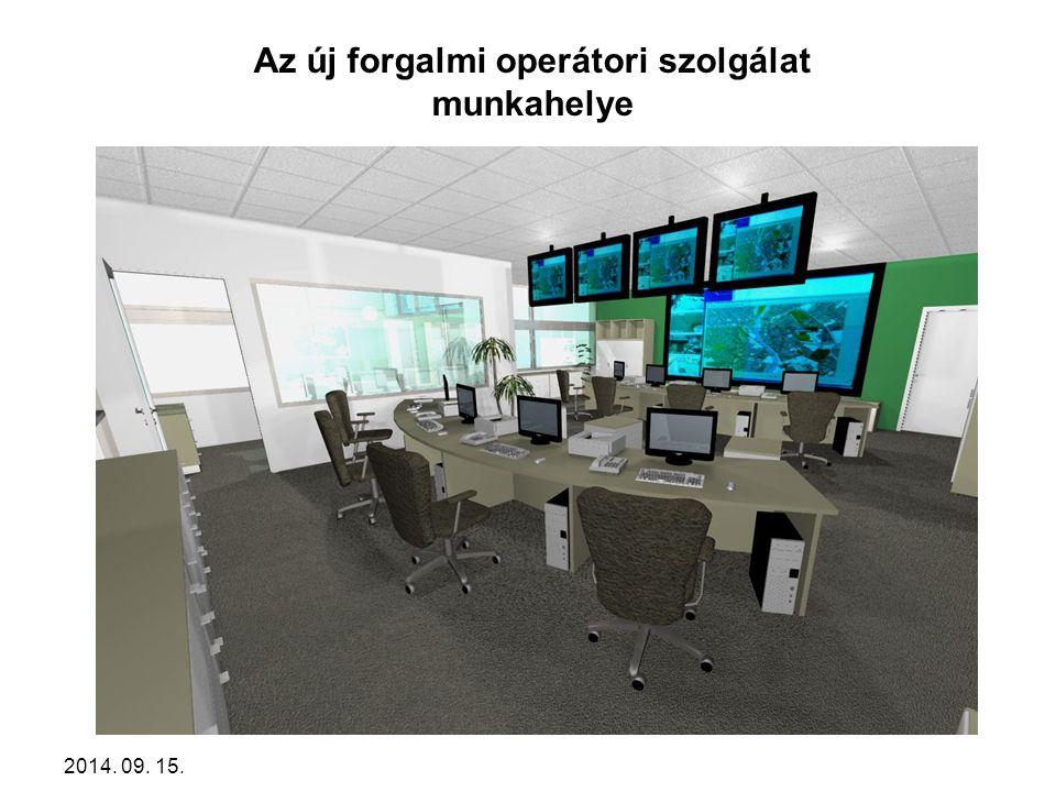 2014. 09. 15. Az új forgalmi operátori szolgálat munkahelye