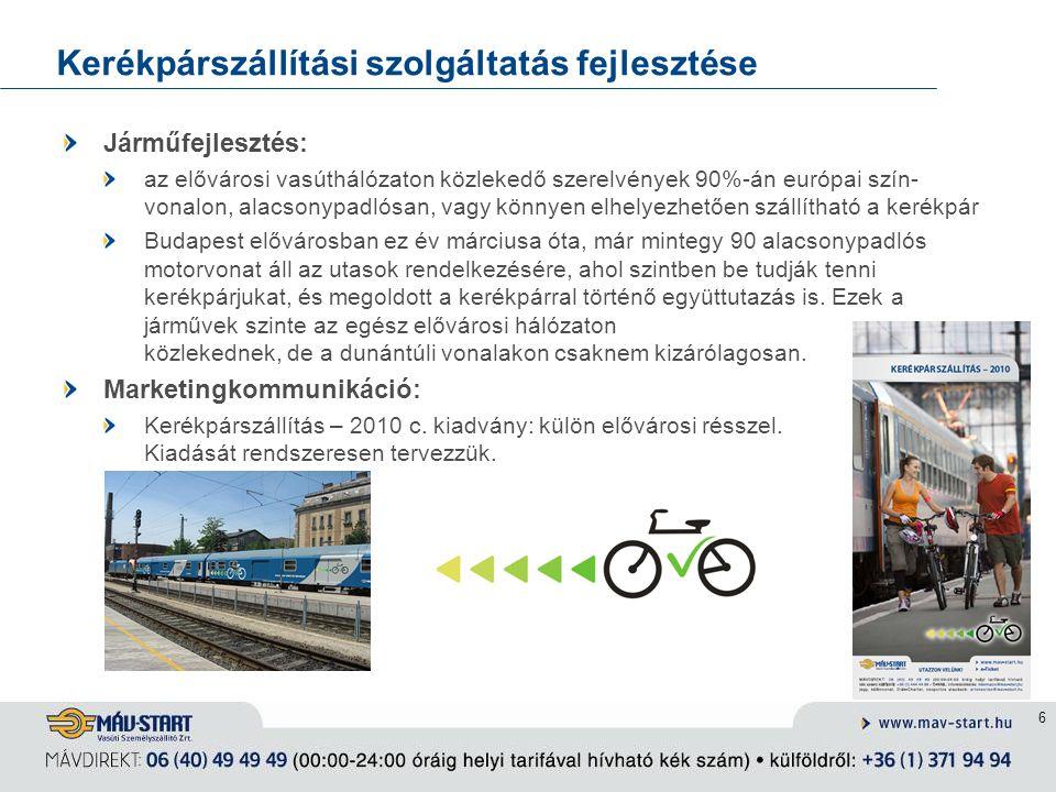 6 Kerékpárszállítási szolgáltatás fejlesztése Járműfejlesztés: az elővárosi vasúthálózaton közlekedő szerelvények 90%-án európai szín- vonalon, alacso