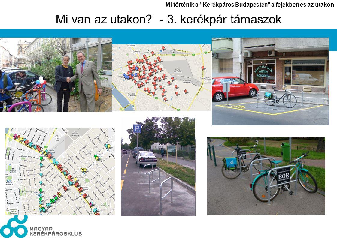 László János Mi történik a Kerékpáros Budapesten a fejekben és az utakon 8 Mi van az utakon.