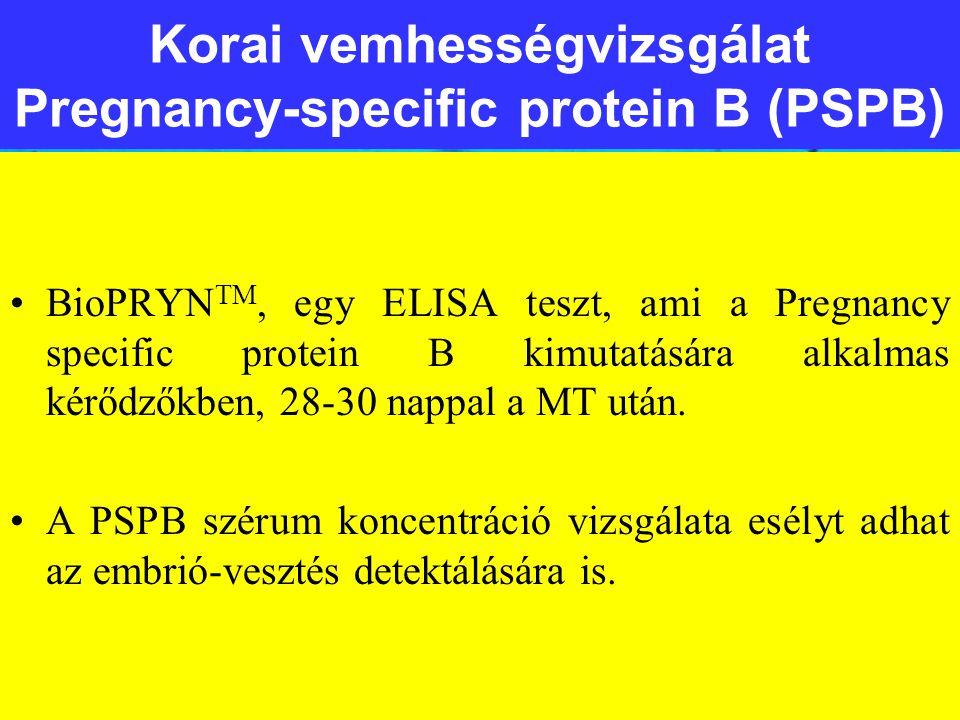 Korai vemhességvizsgálat Pregnancy-specific protein B (PSPB) BioPRYN TM, egy ELISA teszt, ami a Pregnancy specific protein B kimutatására alkalmas kér