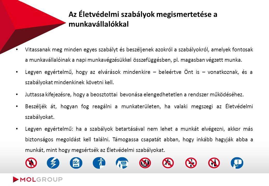 Az Életvédelmi szabályok megismertetése a munkavállalókkal Vitassanak meg minden egyes szabályt és beszéljenek azokról a szabályokról, amelyek fontosa