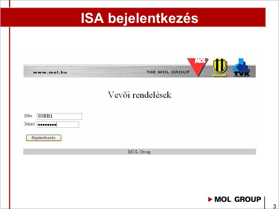 4 Menü: Adatszolgáltatás - Információ a rendelésekről, visszaigazolásokról (táblázatos formátumban) ● Hitelkeret - Információ a nyitott hitelkeretről Rendelések feltöltése fájlból - Igény esetén XLS->CSF betöltés is lehetséges (10 rendelés felett ajánlott) Rendelés manuális feltöltése - Egyszerű formátumú rendelés leadása Rendelések monitorozása - Rendelések, visszaigazolások listázása, tény mennyiségek és számlázott adatok Jelszó megváltoztatása ISA Főmenü