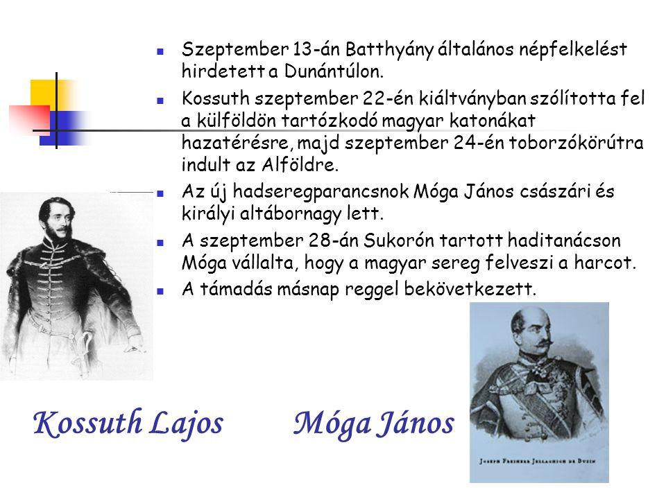 Kossuth Lajos Móga János Szeptember 13-án Batthyány általános népfelkelést hirdetett a Dunántúlon.