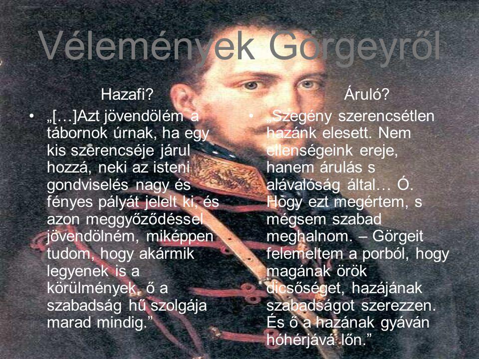 Vélemények Görgeyről Hazafi.