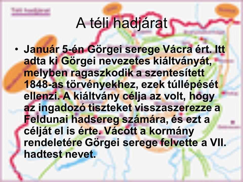 A téli hadjárat Január 5-én Görgei serege Vácra ért.