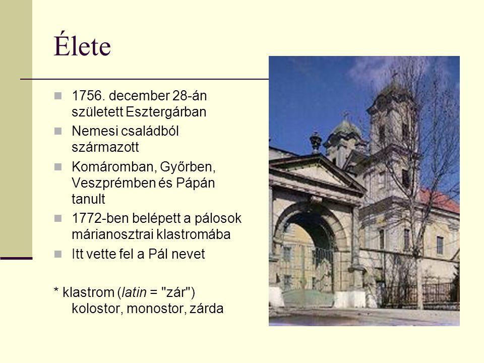 Élete 1756. december 28-án született Esztergárban Nemesi családból származott Komáromban, Győrben, Veszprémben és Pápán tanult 1772-ben belépett a pál