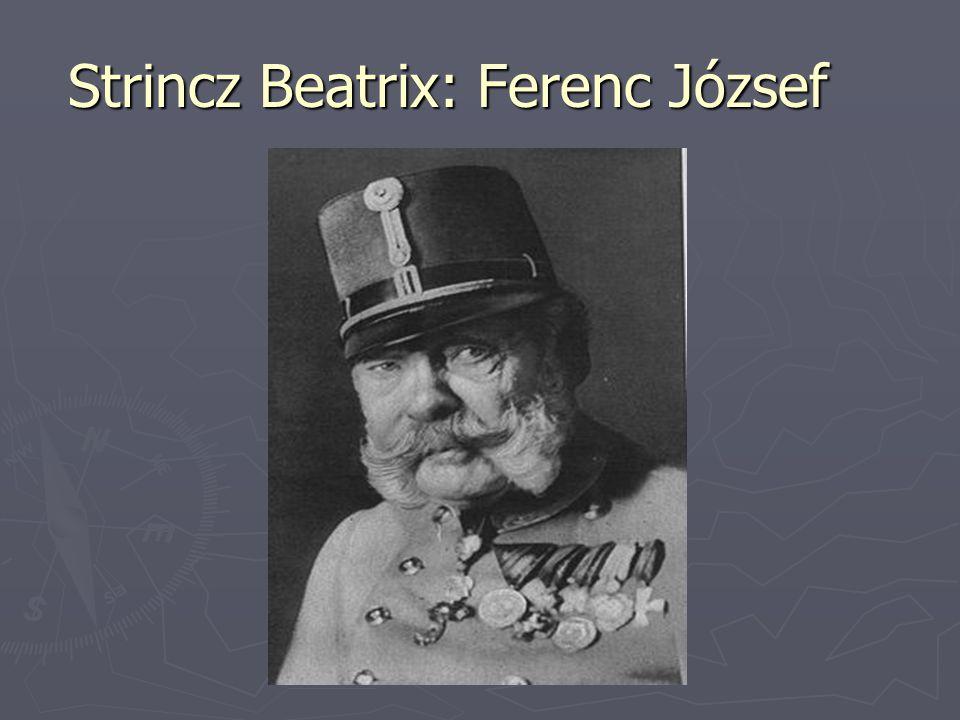 Strincz Beatrix: Ferenc József
